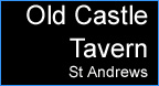 Old Castle Tavern St Andrews